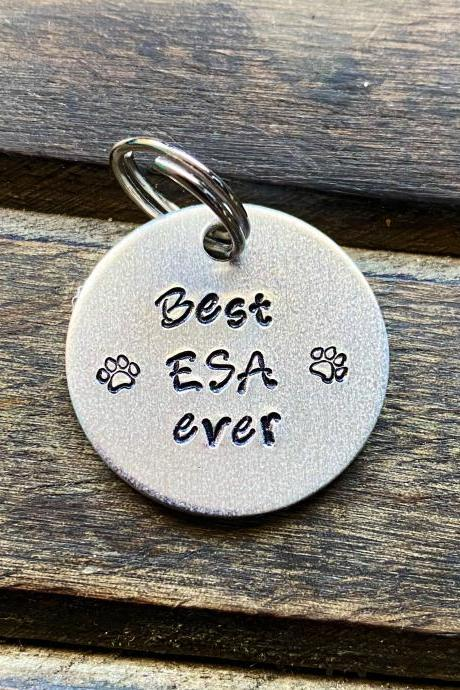 "DOG or CAT tag, ""Best ESA ever"" tag, Hand Stamped, Collar tag"