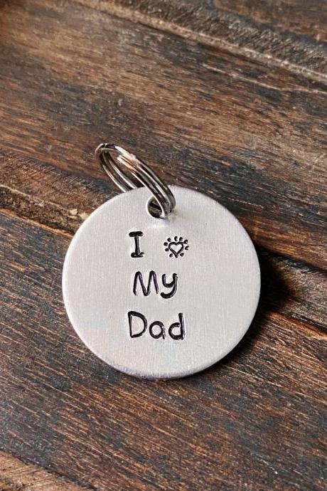 "DOG OR CAT tag, ""I heart My Dad"" tag, Hand Stamped, Collar tag"