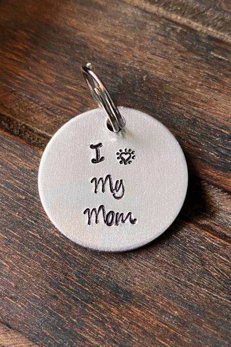 "DOG OR CAT tag, ""I heart My Mom"" tag, Hand Stamped, Collar tag"
