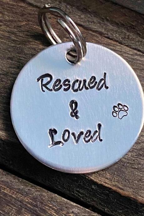 "DOG OR CAT tag, ""Rescued & Loved"" tag, Hand Stamped, Collar tag"