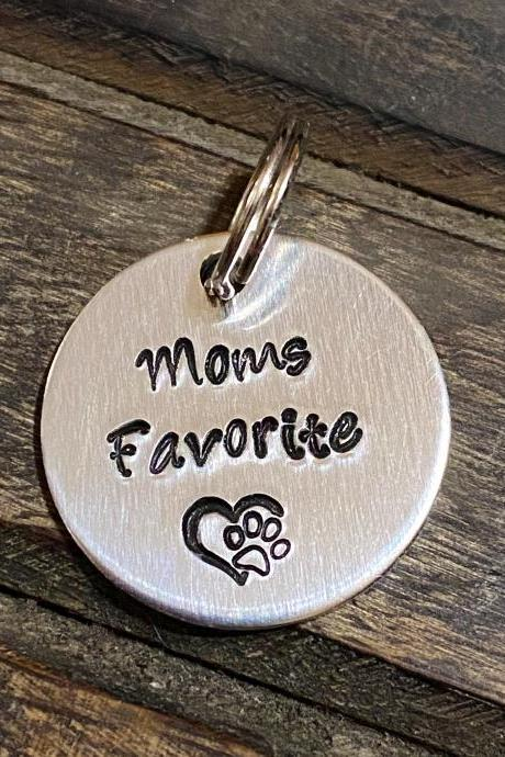 "DOG OR CAT tag, ""Moms Favorite"" tag; Hand Stamped, Collar tag"