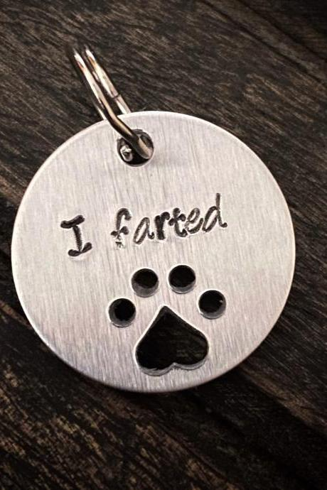 "DOG OR CAT Tag, ""I Farted"" tag, Hand Stamped, Collar tag, fun tag for pets"