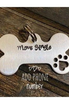 "DOG OR CAT tag, ""Moms Single"" tag, Hand Stamped, Collar tag for pets"